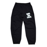 SAVE the LOCAL SWT PANTS